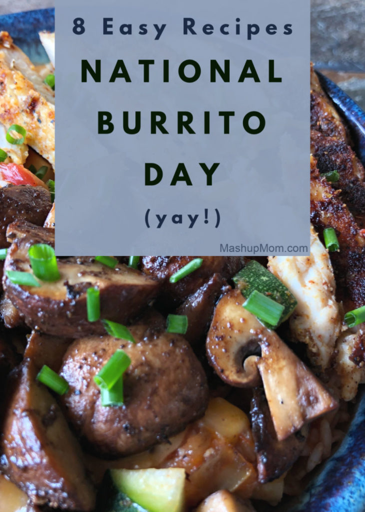 Eight easy burrito recipes for national burrito day 2020. Make homemade burritos to celebrate the day -- or, really, any day is a good day to make burritos.