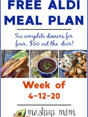 Free ALDI Meal Plan week of 4/12/20 - 4/18/20: Six complete dinners for four, $60 out the door! Save time and money with meal planning, and find new ALDI meal plans weekly.