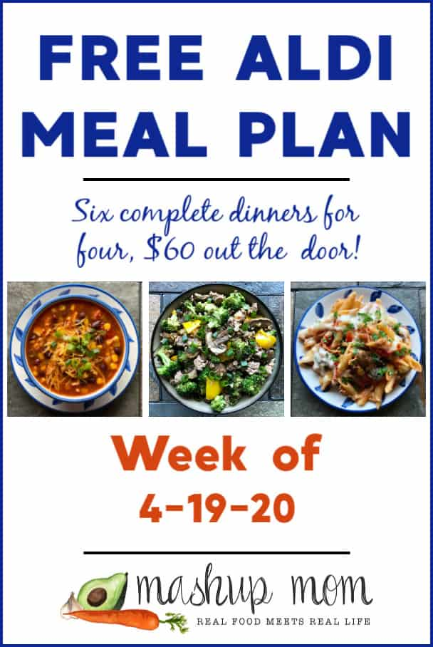 Free ALDI Meal Plan week of 4/19/20 - 4/25/20: Six complete dinners for four, $60 out the door! Save time and money with meal planning, and find new free ALDI meal plans each week.