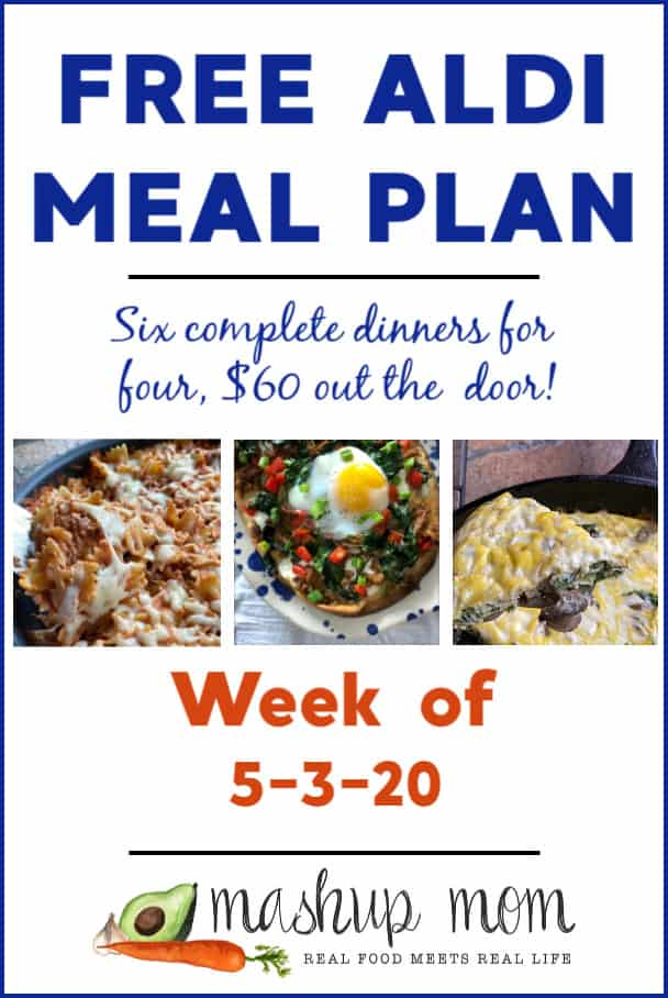 Free ALDI Meal Plan week of 5/3/20 - 5/9/20: Six complete dinners for four, $60 out the door! Save time and money with meal planning, and find new free ALDI meal plans every week.