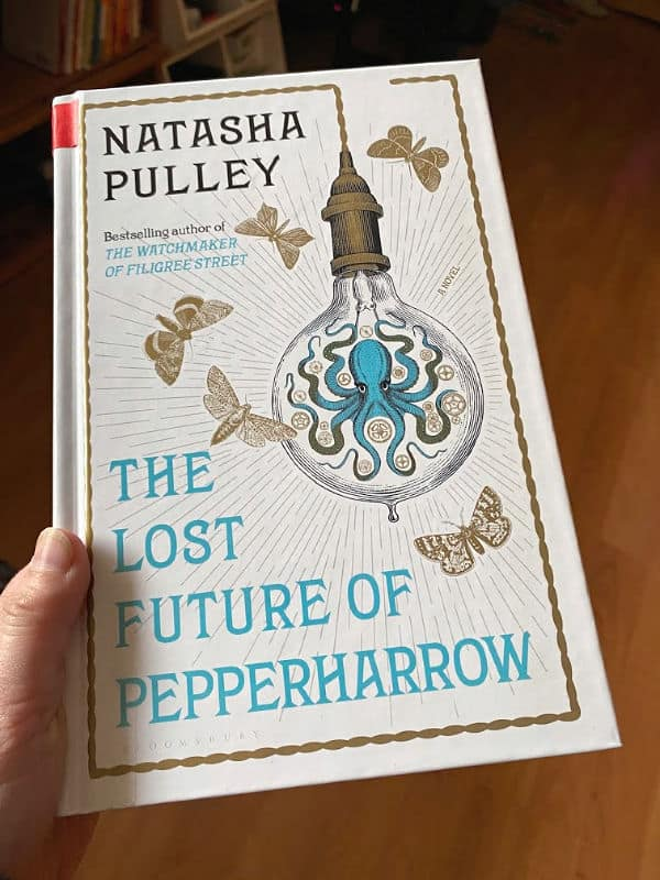 The Lost Future of Pepperharrow by Natasha Pulley