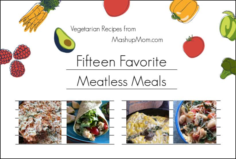 15 meatless meals -- a vegetarian recipe roundup!