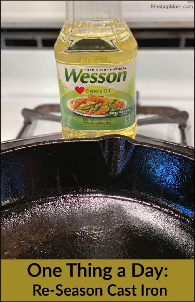 One thing a day: What one food-related thing will you do today, to make your life a little easier later? Today, I re-seasoned my cast iron skillet!