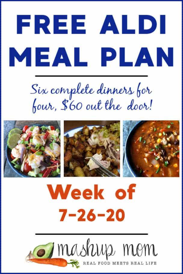 Free Mashup Mom ALDI meal plan week of 7/26/20
