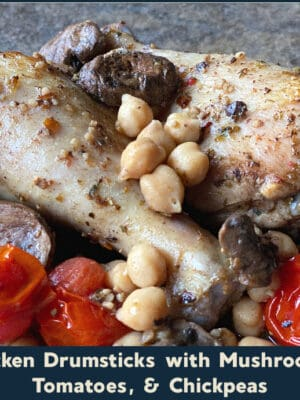 one pot meal: chicken drumsticks with mushrooms, tomatoes, & chickpeas