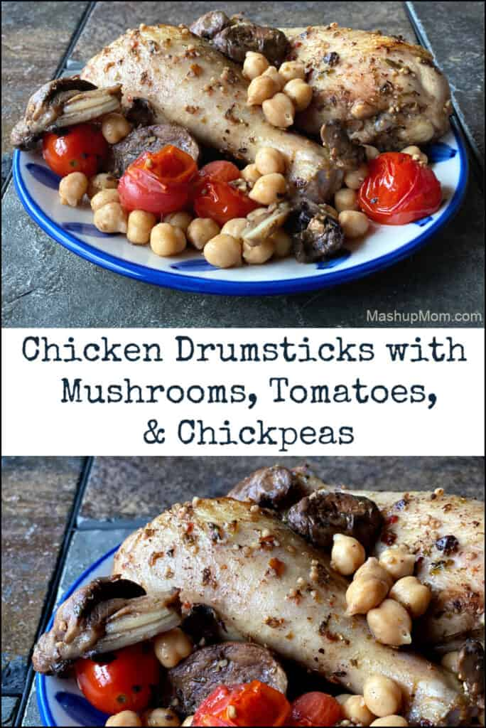 One pan meal: Chicken drumsticks with mushrooms, tomatoes, & chickpeas