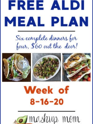 ALDI Meal Plan week of 8/16/20: Six dinners for four, $60