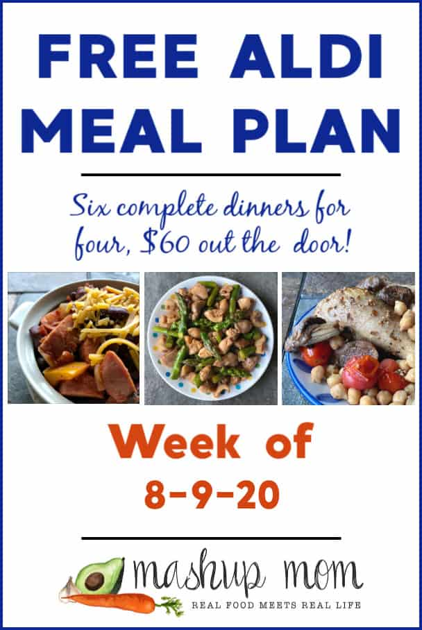 ALDI Meal Plan week of 8/9/20: Six dinners for four, $60!