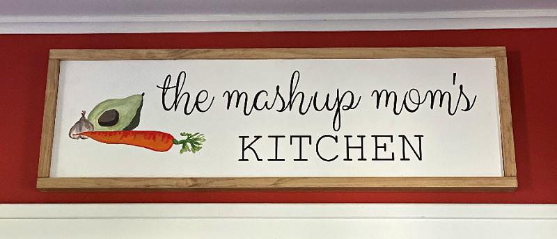 mashup mom's kitchen sign