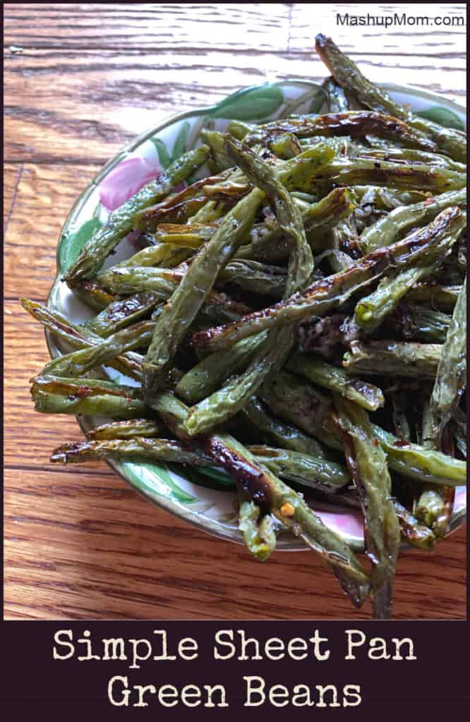 Sheet Pan Green Beans -- Roasted green beans are a super easy and flavorful side dish!