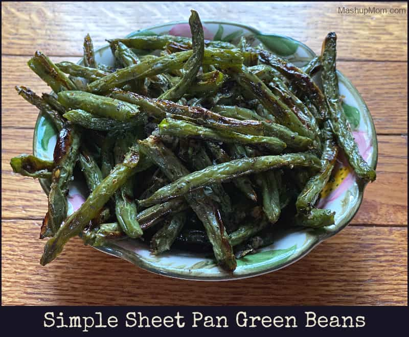 Simple sheet pan green beans is an easy roasted vegetable side dish!