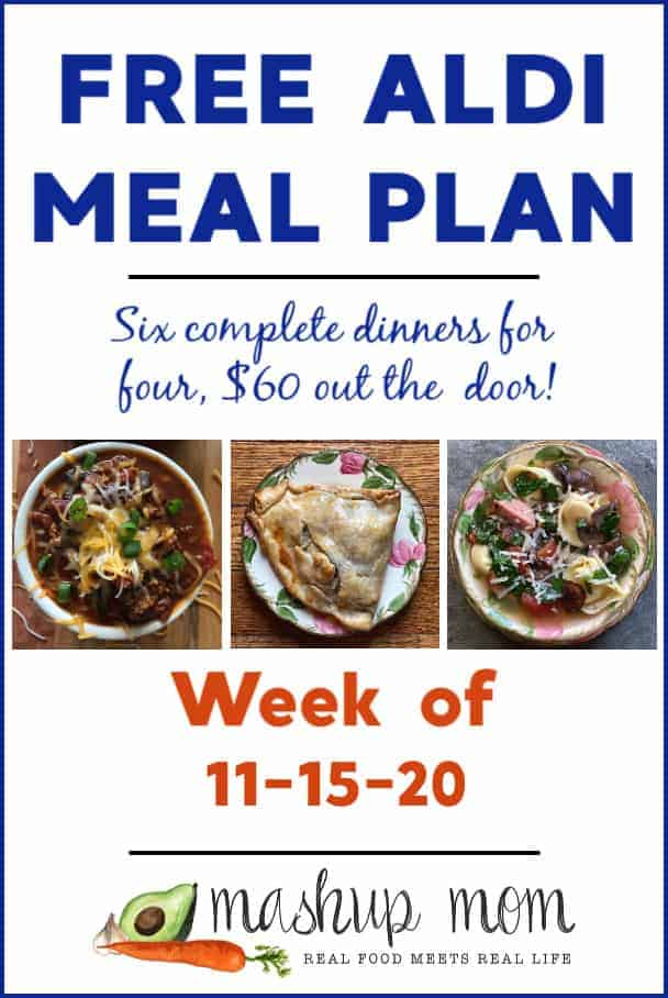 Free ALDI Meal Plan week of 11/15/20: Six complete dinners for four, $60 out the door!