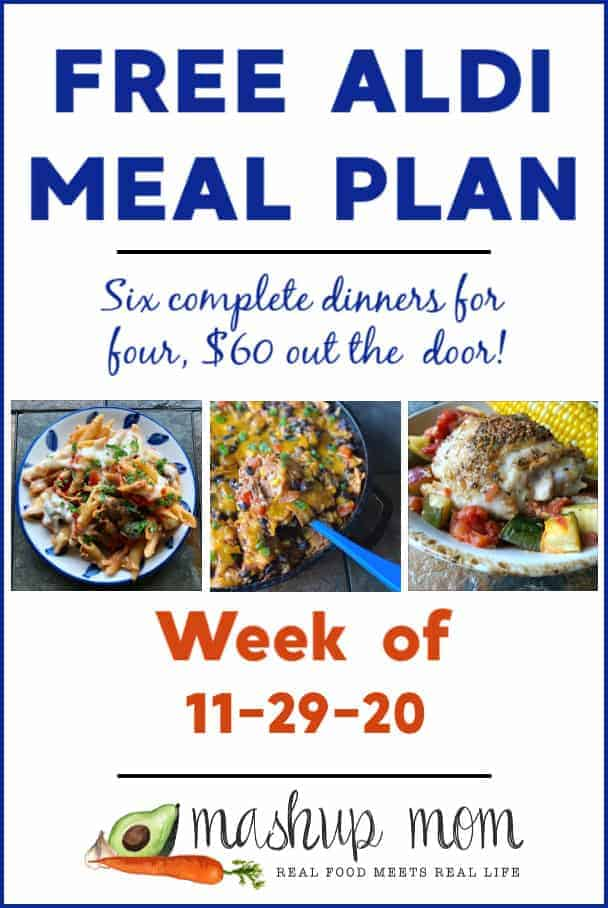 Free ALDI Meal Plan week of 11/29/20: Six dinners for four, $60!