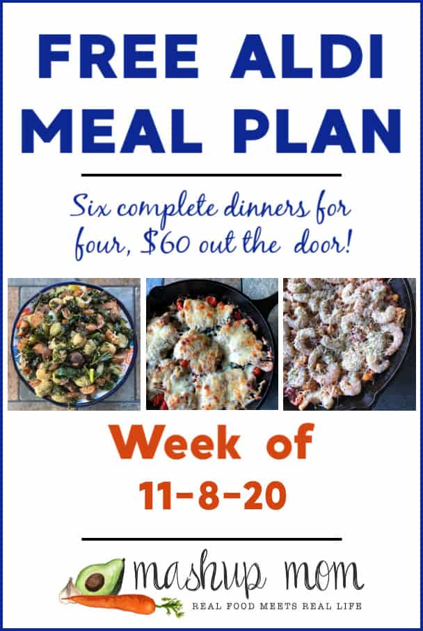 Free ALDI Meal Plan week of 11/8/20: Six complete dinners for four, $60 out the door!