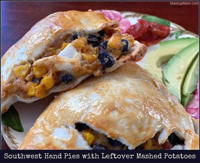 Southwest hand pies with leftover mashed potatoes, corn, and black beans.