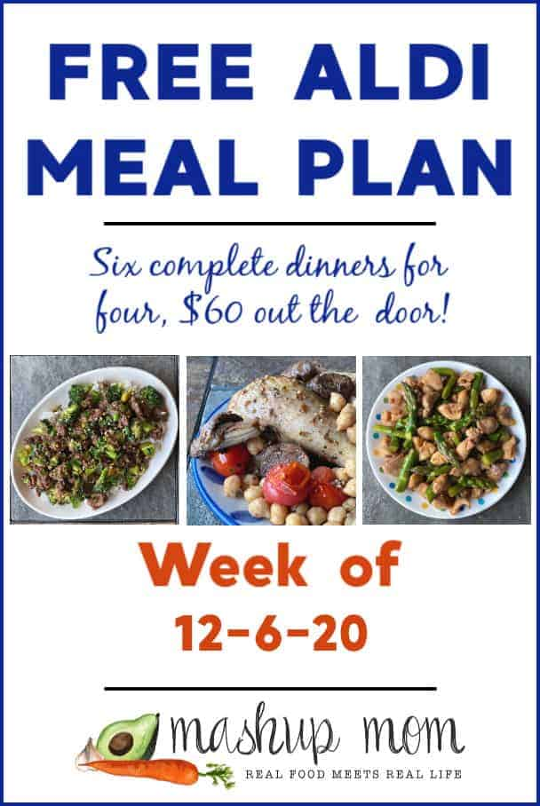 Free ALDI Meal Plan week of 12/6/2: Six dinners for four, $60!