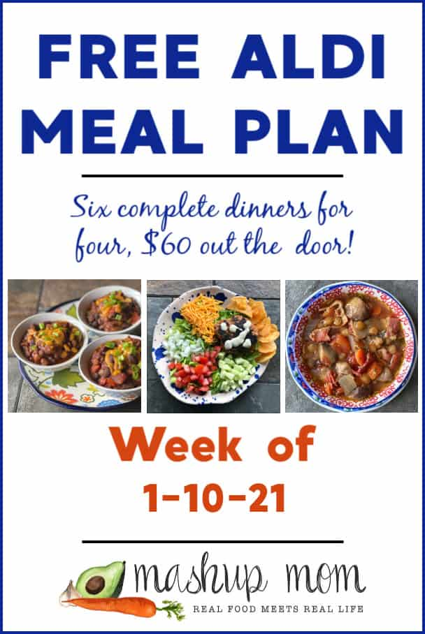 Free ALDI Meal Plan week of 1/10/21: Six dinners for four, $60 out the door!