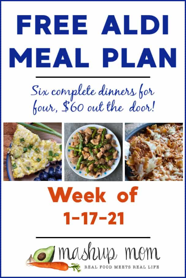Free ALDI Meal Plan week of 1/17/21: Six dinners for four, $60!