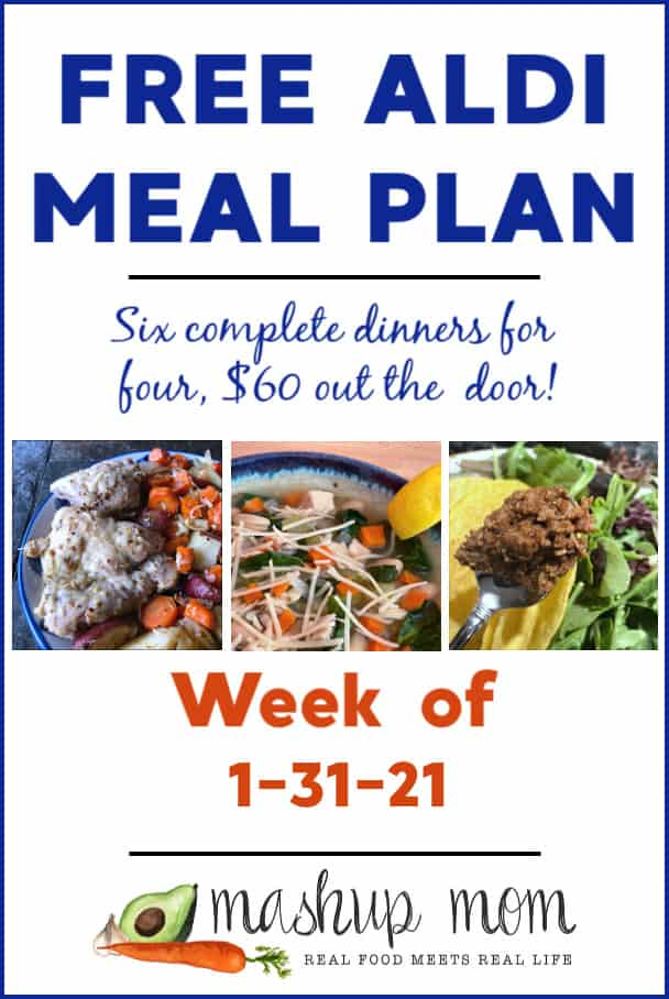 Free ALDI Meal Plan week of 1/31/61: Six complete dinners for four, $60 out the door!