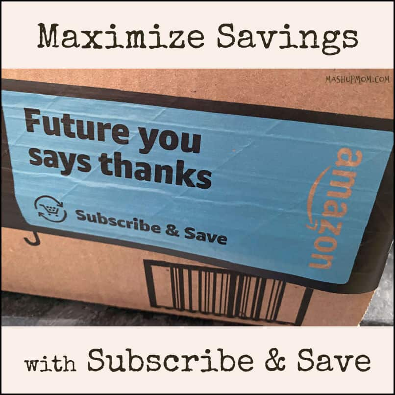 How to Maximize Your Savings with Amazon Subscribe & Save -- Stock up when you stack Coupons, add instant savings, and avoid surprises!