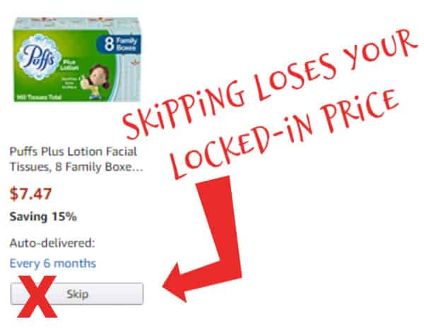 skipping a subscribe & save shipment loses locked-in price