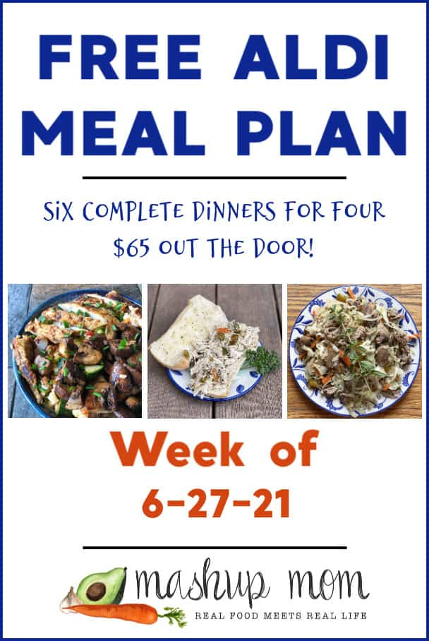 Free ALDI Meal Plan week of 6/27/21: Six complete dinners for four, $65 out the door! From beef & cabbage stir fry, to slow cooker Italian chicken sandwiches.