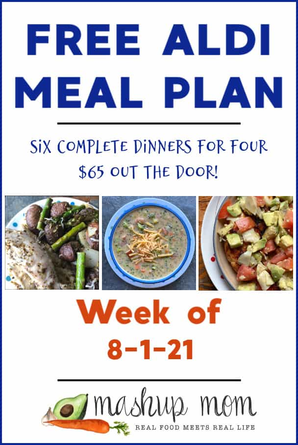 Free ALDI Meal Plan week of 8/1/21: Six complete dinners for four, $65 out the door!