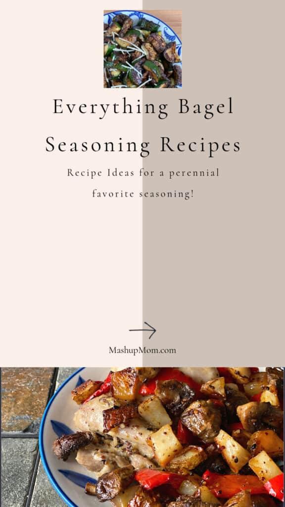 Everything Bagel Seasoning recipe ideas