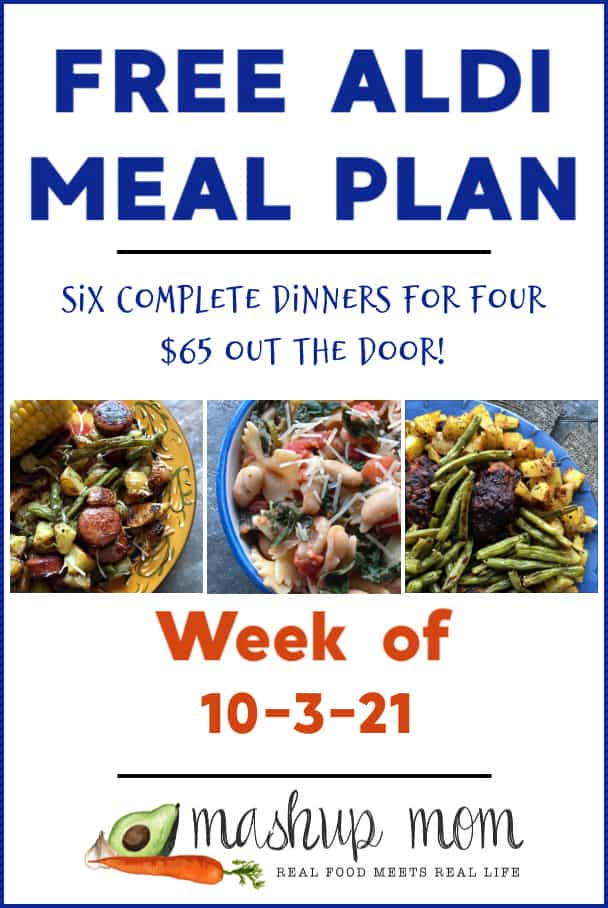 ALDI Meal Plan week of 10/3/21: Six complete dinners for four, $65 out the door