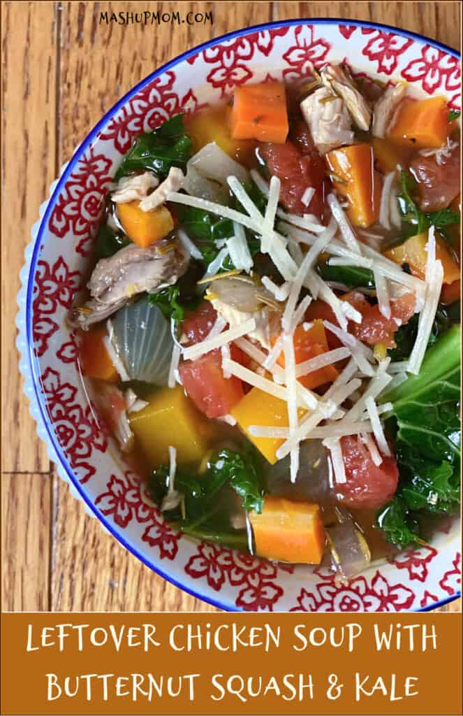 Leftover chicken soup with butternut squash and kale is a fall feast for the eyes.
